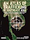 An Atlas of Trafficking in Southeast Asia
