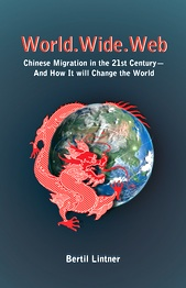 world.wide.web: Chinese Migration in the 21st Century--And How it will Change the World
